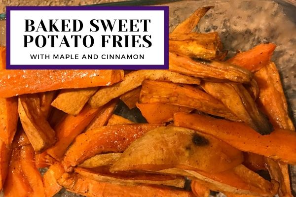 Dish of maple cinnamon sweet potato fries